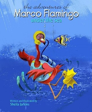 Marco Flamingo Under the Sea  by  Sheila Jarkins