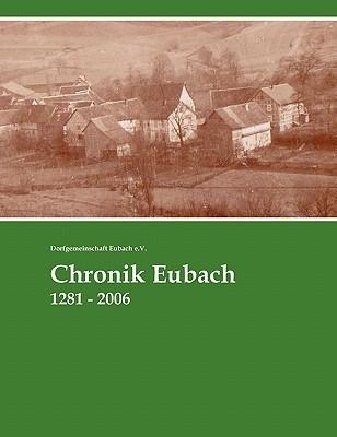 Chronik Eubach  by  Dorfgemeinschaft Eubach E. V.
