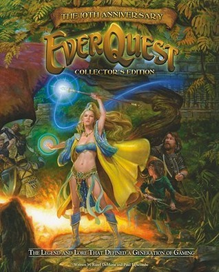 EverQuest: The Legend and Lore that Defined a Generation of Gaming Rusel DeMaria