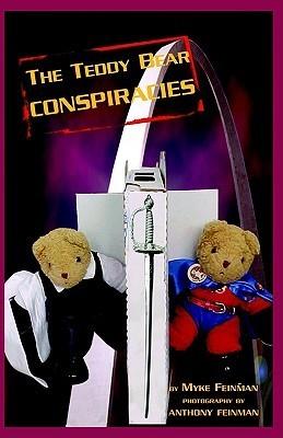 The Teddy Bear Conspiracies  by  Myke Feinman