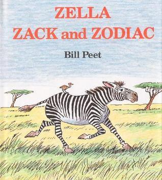 Zella, Zack and Zodiac Bill Peet