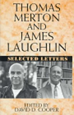 Thomas Merton and James Laughton: Selected Letters  by  Thomas Merton