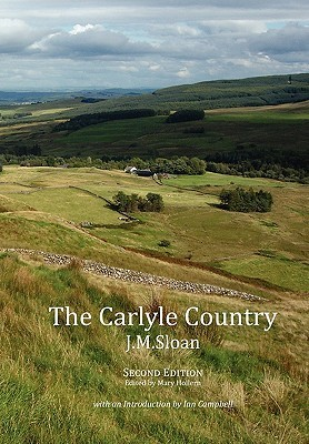 The Carlyle Country J M Sloan