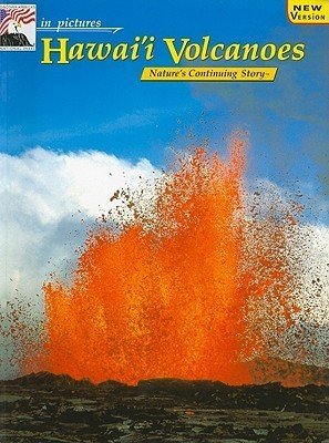 in pictures Hawaii Volcanoes: The Continuing Story  by  Richard A. Rasp