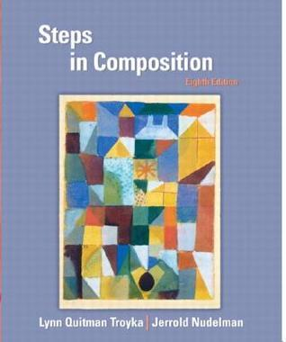 Steps in Composition  by  Lynn Quitman Troyka