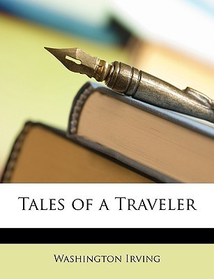 Tales of a Traveler Washington Irving