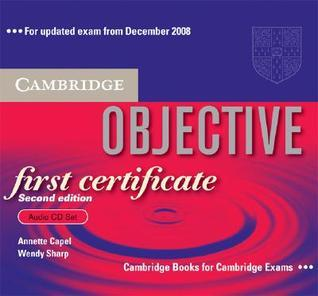 Objective First Certificate Audio CD Set (3 CDs)  by  Annette Capel