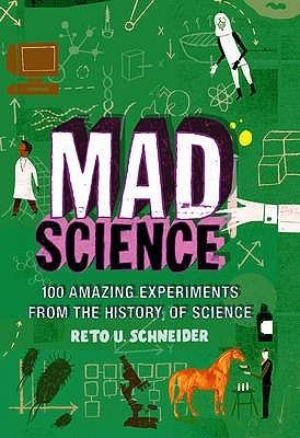 Mad Science Reto U. Schneider