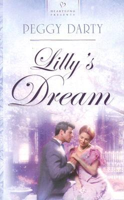 Lillys Dream Peggy Darty