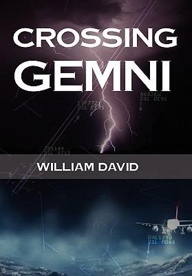 Crossing Gemni William David