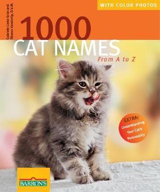 1000 Cat Names: From A to Z  by  Gabriele Linke-Grün
