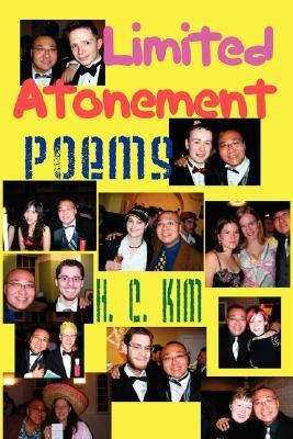 Limited Atonement: Poems H.C. Kim