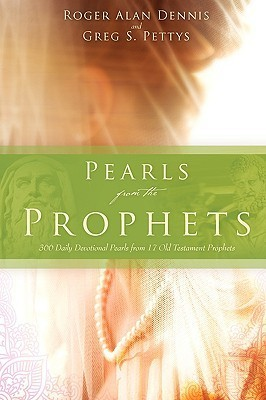 Pearls from the Prophets  by  Greg Pettys