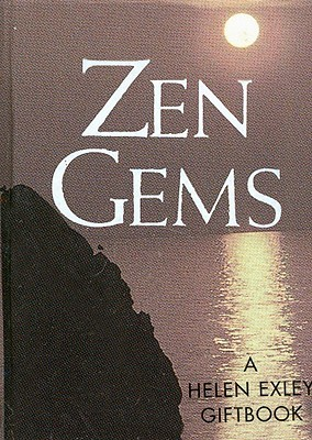 Zen Gems  by  Helen Exley