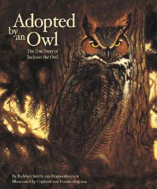 Adopted an Owl by Robbyn Smith van Frankenhuyzen