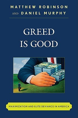 Greed Is Good Matthew Robinson