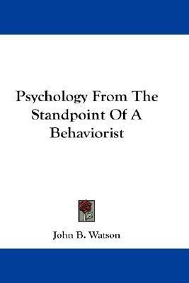 Behaviorism  by  John Broadus Watson