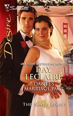 Dantes Marriage Pact (The Dante Legacy #7)  by  Day Leclaire