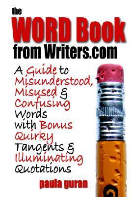 The Word Book from Writers.com Paula Guran