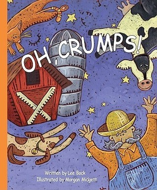 Oh, Crumps!  by  Lee Bock