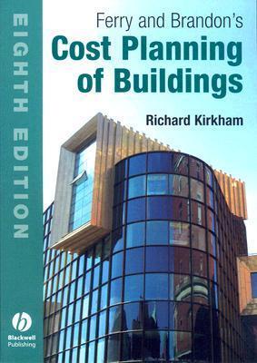 Ferry and Brandons Cost Planning of Buildings Richard J. Kirkham