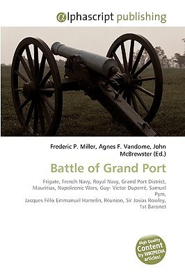 Battle of Grand Port Frederic P.  Miller