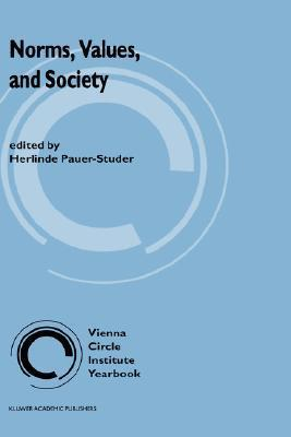 Norms, Values, and Society  by  H. Pauer-Studer