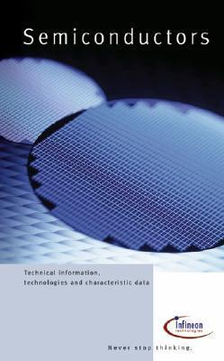 Semiconductors: Technical Information, Technologies and Characteristic Data Publicis Corporate Publishing