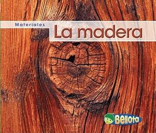 La Madera  by  Cassie Mayer