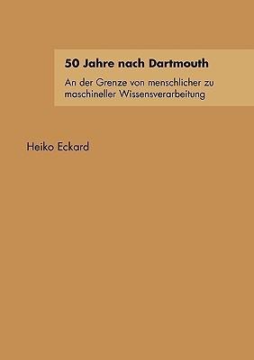 50 Jahre Nach Dartmouth  by  Heiko Eckard