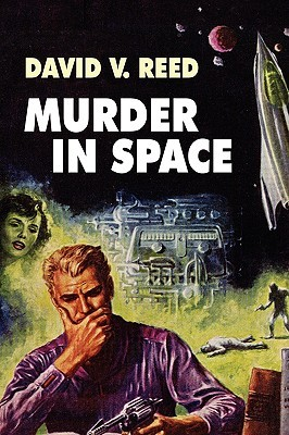 Murder in Space  by  David V. Reed