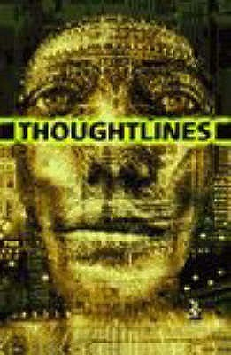 Thoughtlines: A New Windmill Anthology of Challenging Texts Deborah Eyre