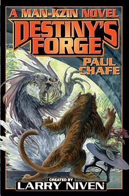 Destinys Forge (Man-Kzin Wars, #11.5)  by  Paul Chafe