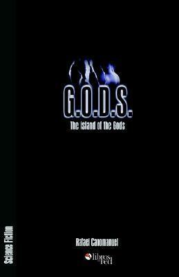 G.O.D.S. the Island of the Gods Rafael Canomanuel