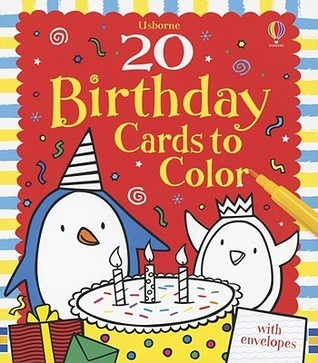 20 Birthday Cards to Color  by  Candice Whatmore