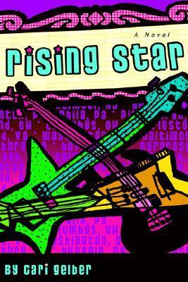 Rising Star  by  Cari Gelber