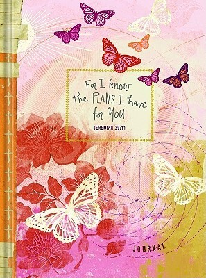 Teen Girls Journal: For I Know the Plans I Have for You  by  Unknown