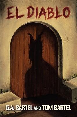 El Diablo  by  G.A. Bartel