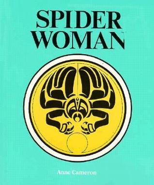 Spider Woman Anne Cameron