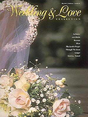 The Wedding and Love Collection Hal Leonard Publishing Company