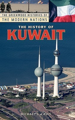 The History of Kuwait  by  Michael S. Casey