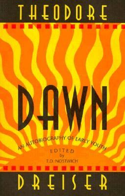 Dawn: An Autobiography Of Early Youth  by  Theodore Dreiser