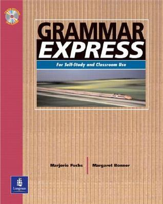 Grammar Express, Intermediate: For Self-Study and Classroom Use  by  Marjorie Fuchs