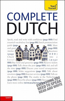 Complete Dutch with Two Audio CDs: A Teach Yourself Guide  by  Gerdi Quist