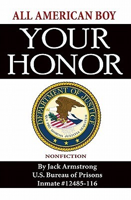 Your Honor  by  Jack Armstrong