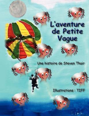LAventure de Petite Vague Steven Thair