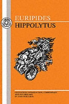 Euripides: Hippolytus  by  Euripides