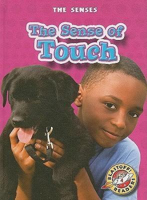 The Sense of Touch Mari C. Schuh