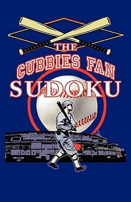 The Cubbies Fan Sudoku Michael Norton