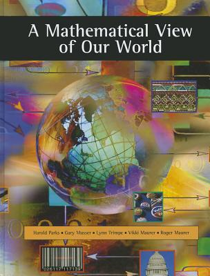 Mathematics in Life Society and the World  by  Harold R. Parks